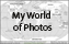 My World of Photos Home
