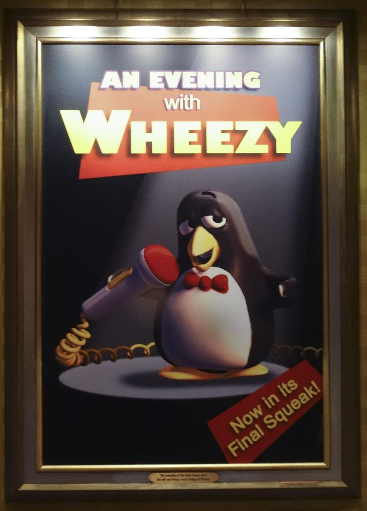 A poster of the Wheezy of Toy Story fame, in a fictitious movie called An Evening with Wheezy.  Located at the entranceway of Mickey's Philharmagic show in Magic Kingdom Disney World.