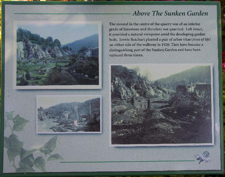 A sign within the Sunken Garden at Butchart Gardens, describe the history of the Sunken Garden.  Originally it was a quarry.