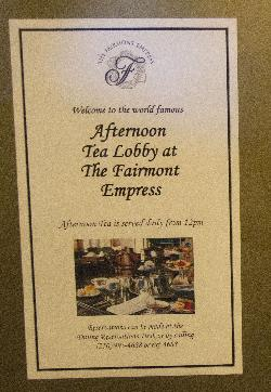 A sheet on billboard at entrance to the Afternoon Tea at the Fairmont Empress Hotel in Victoria British Columbia.