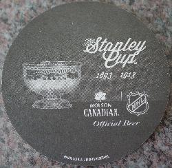 From Molson Canadian, a 2016 beer coaster depicting the NHL Stanley Cup during 1893 to 1913.  This is the English version.