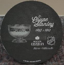 From Molson Canadian, a 2016 beer coaster depicting the NHL Stanley Cup during 1893 to 1913.  This is the French version.